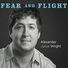 Fear and Flight