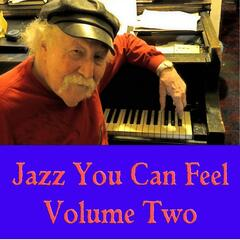 Jazz You Can Feel, Vol. 2