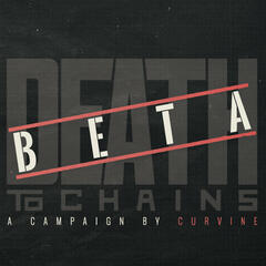 Death to Chains - Beta