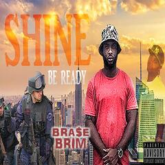 Shine (Be Ready)
