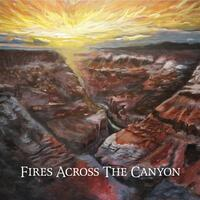 Fires Across the Canyon