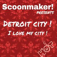 Detroit City! I Love My City!