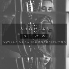 Slow (feat. Vwillz & Leandro Barrientos)
