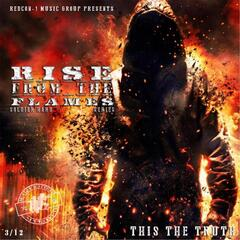 This the Truth: Rise from the Flames Series