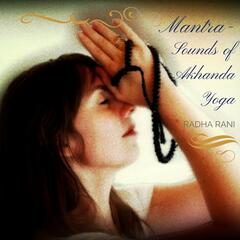 Mantra: Sounds of Akhanda Yoga