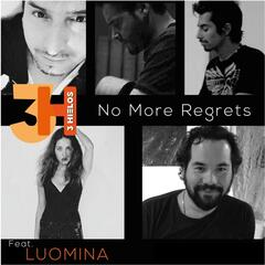 No More Regrets (feat. Luomina)