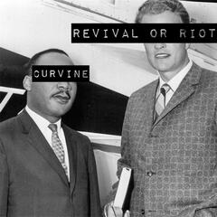 Revival or Riot