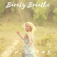 Barely Breathe (feat. Larry Collinsworth)