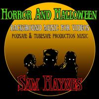 Horror & Halloween Background Music for Videos: Podsafe & Tubesafe Production Music