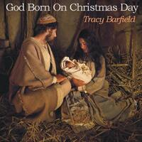 God Born on Christmas Day