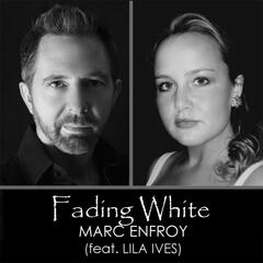 Fading White (feat. Lila Ives)