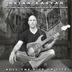 Roll the Dice on Life (feat. Miles Griffith, Steve Rust & Peter O'Brien)