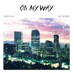 On My Way (feat. Pat Anthony)