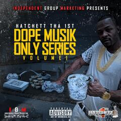 Dope Musik Only Series, Vol. 1
