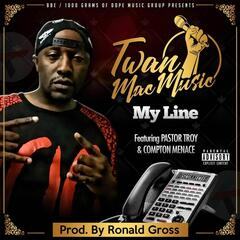 My Line (feat. Pastor Troy & Compton Menace)