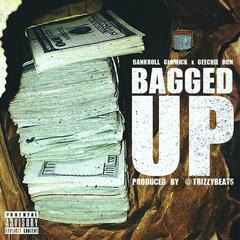 Bagged Up (feat. Geechie Don)
