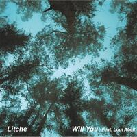Will You (feat. Loui Abell)