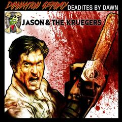 Damnation Getaway: Deadites by Dawn