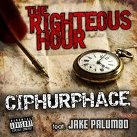 The Righteous Hour (feat. Jake Palumbo)