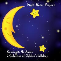 Goodnight, My Angel: A Collection of Children's Lullabies