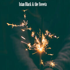 Istan Black & the Sweets