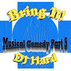 Bring It!: Musical Comedy, Pt. 5
