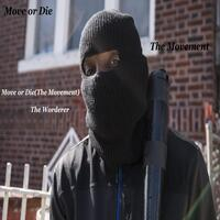 Move or Die (The Movement)