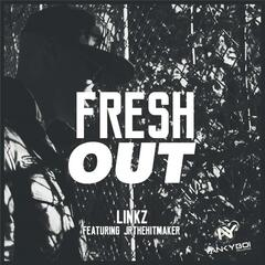 Fresh Out (feat. Jrthehitmaker)