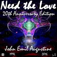 Need the Love (20th Anniversary Edition)