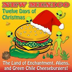 New Mexico Twelve Days of Christmas