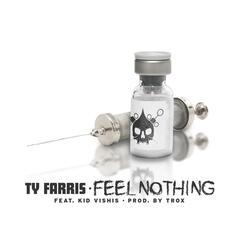 Feel Nothing (feat. Kid Vishis)