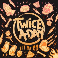 Let Me Go - EP