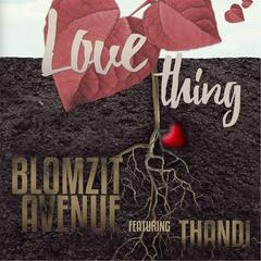 Love Thing (feat. Thandi)