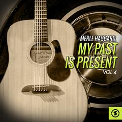 My Past is Present, Vol. 4