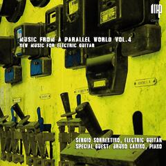 Music from a Parallel World, Vol. 4: New Music for Electric Guitar