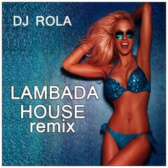 Lambada House Remix
