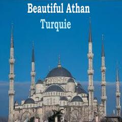 Beautiful Athan - Turquie