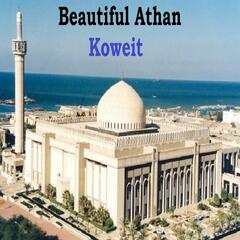 Beautiful Athan - Koweit