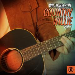 Country Willie, Vol. 1