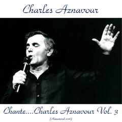 Chante Charles Aznavour, Vol. 3