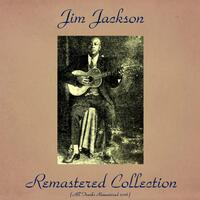 Jim Jackson Remastered Collection