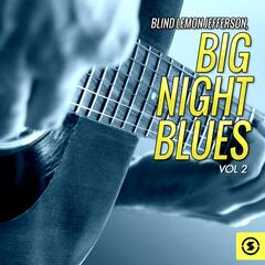 Big Night Blues, Vol. 2