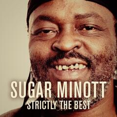 Sugar Minott: Strictly the Best