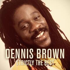 Dennis Brown: Strictly the Best
