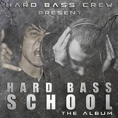 Hard Bass School