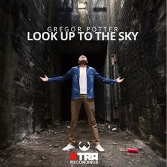 Look Up to the Sky