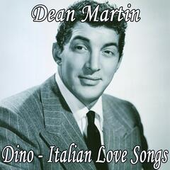 Dino - Italian Love Songs