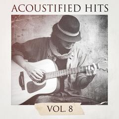 Acoustified Hits, Vol. 8
