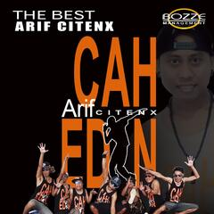The Best Arif Citenx