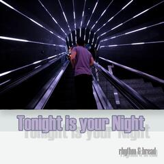 Tonight Is Your Night
